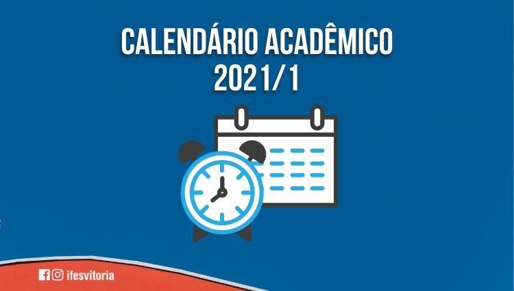 Calendários Acadêmicos de 2021